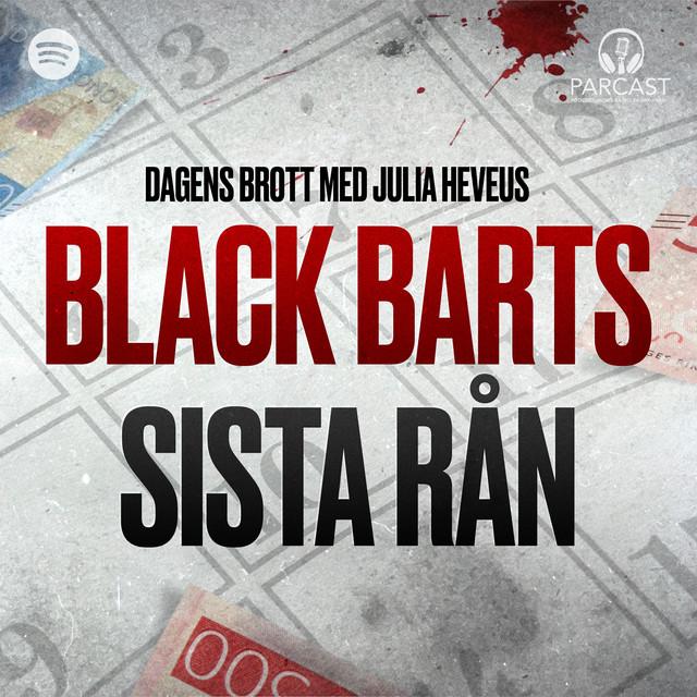 Julia Heveus: Black Barts sista rån