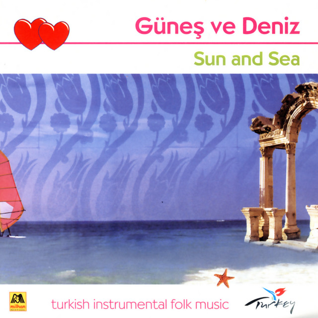 Günes Ve Deniz - Sun and Sea (Turkish Instrumental Folk Music)