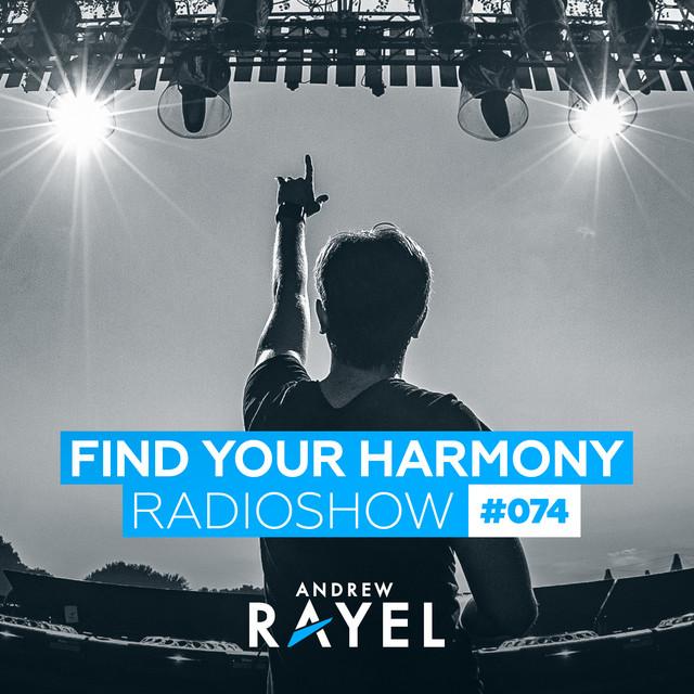 Find Your Harmony Radioshow #074