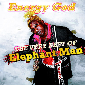 Energy God - The Very Best of Elephant Man album