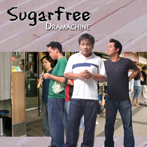 Dramachine - Sugarfree