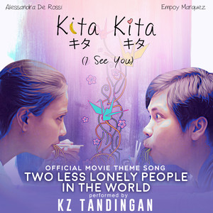 Two Less Lonely People in the World  - KZ Tandingan