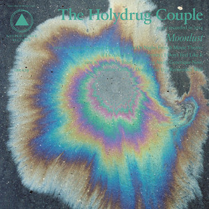 Moonlust - The Holydrug Couple
