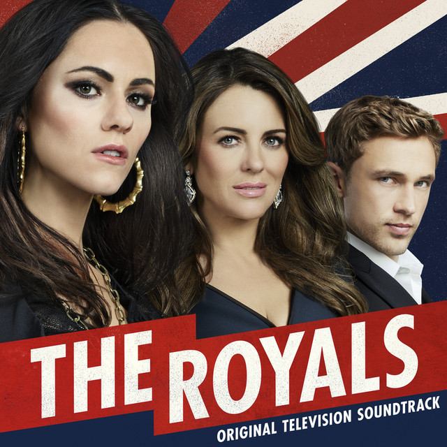 Album cover for The Royals (Original Television Soundtrack) by Various Artists