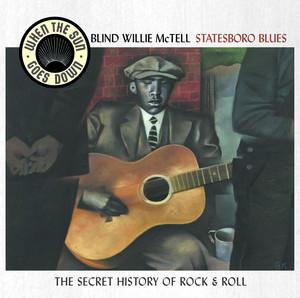 Statesboro Blues - When The Sun Goes Down Series album