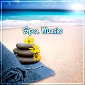 Spa Music – Healing Music for Massage, Wellness, Meditation, Yoga Classes, Deep Relaxation, Beauty Sleep, Nature Sounds for Well-Being Albumcover