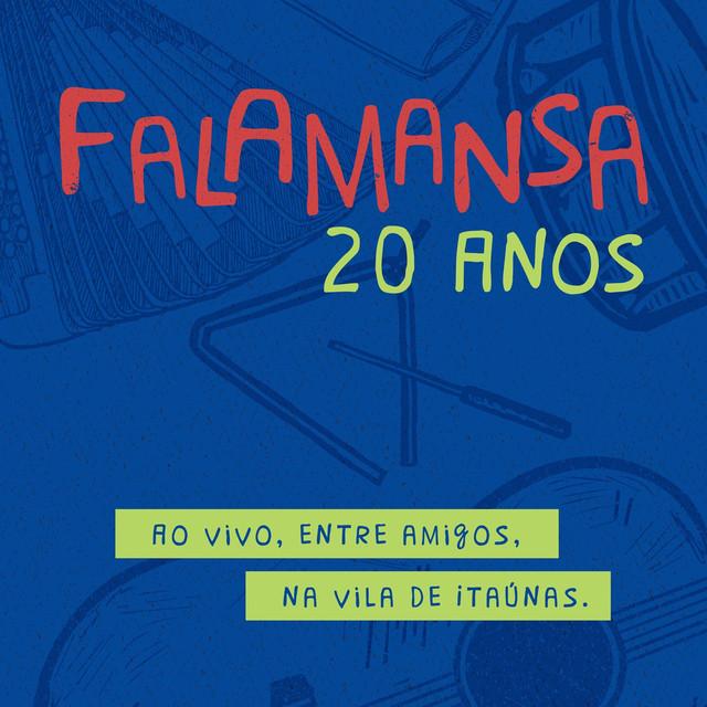 Falamansa 20 Anos: Ao Vivo, Entre Amigos, na Vila de Itaúnas