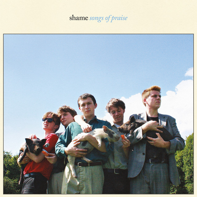 Album cover for Songs of Praise by Shame