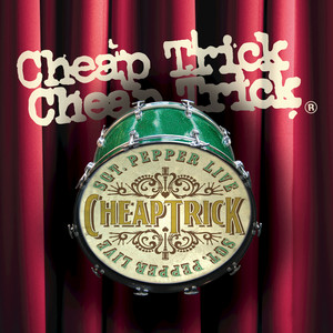Cheap Trick Being for the Benefit of Mr. Kite! cover