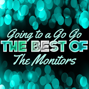 Going to a Go Go - The Best of the Monitors album