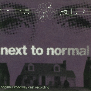 Next To Normal (Original Broadway Cast Recording) album