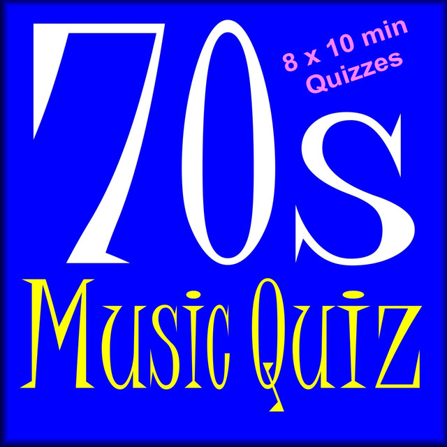 70s Music Quiz 8 X 10 Min Quizzes By The Quizmasters On Spotify