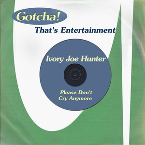 Please Don't Cry Anymore (That's Entertainment) album