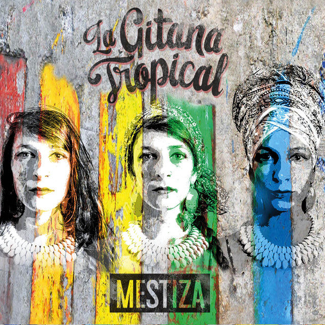 La Gitana Tropical