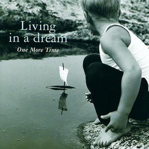 Living In A Dream album