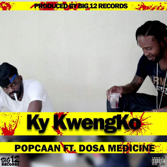 Ky Kwengko, a song by Popcaan, Dosa Medicine on Spotify