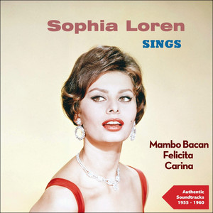 Sophia Loren Sings (Authentic Recordings 1955 - 1960) album