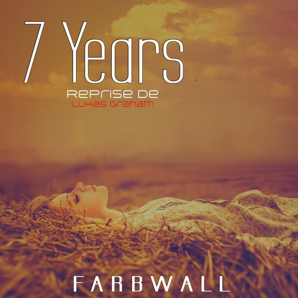 Artwork for 7 Years - Pop Mix Reprise de Lukas Graham by Farbwall