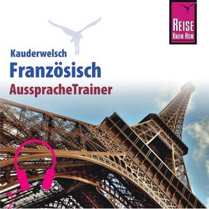 Reise Know-How Kauderwelsch AusspracheTrainer Französisch Audiobook
