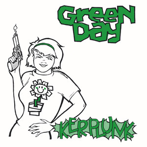 Kerplunk!  - Green Day