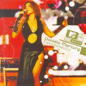 Eletrodoméstico: Daniela Mercury Ao Vivo MTV album