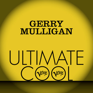 Gerry Mulligan: Verve Ultimate Cool