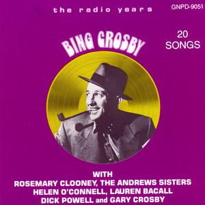 Bing Crosby: The Radio Years album