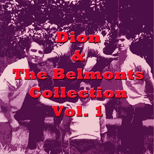 Dion & The Belmonts Collection, Vol. 1 album