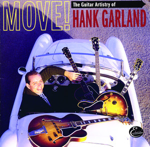 Move! The Guitar Artistry Of Hank Garland album
