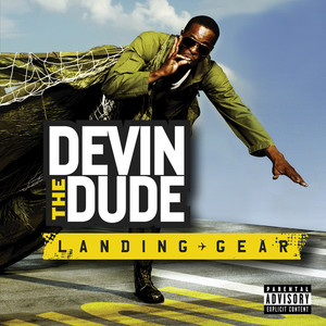 Devin the Dude, Snoop Dogg, Tony Mack I Don't Chase 'Em cover