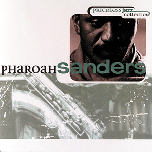 Priceless Jazz 10: Pharoah Sanders album