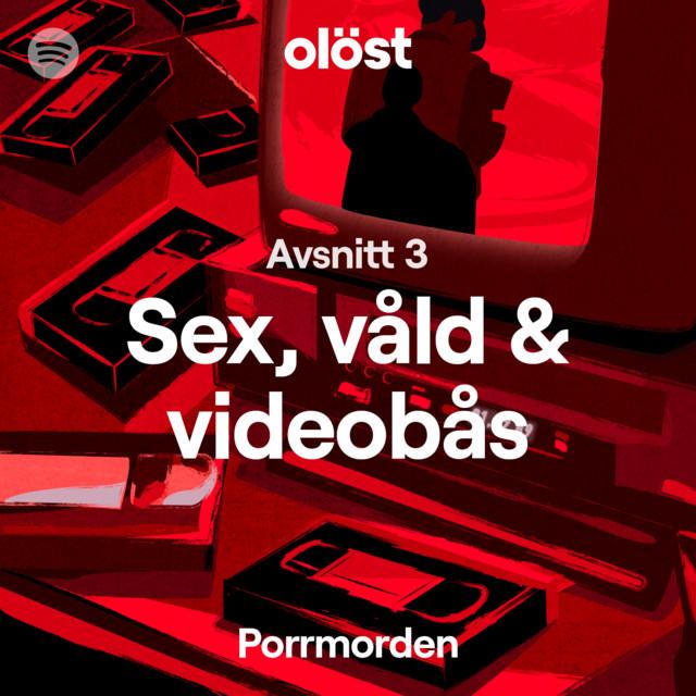 Porrmorden 3/6: Sex, våld och videobås