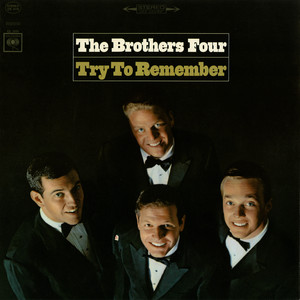 Try to Remember - The Brothers Four