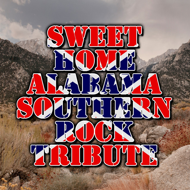 Sweet Home Alabama - Southern Rock Tribute Albumcover