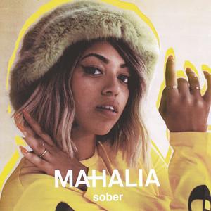Sober - Mahalia