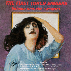 The First Torch Singers, Vol. I: The Twenties album