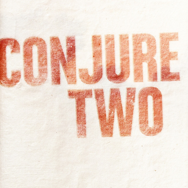 Conjure Two EP