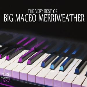 The Very Best of Big Maceo Merriweather album