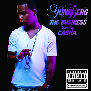 Yung Berg Casha The Business cover