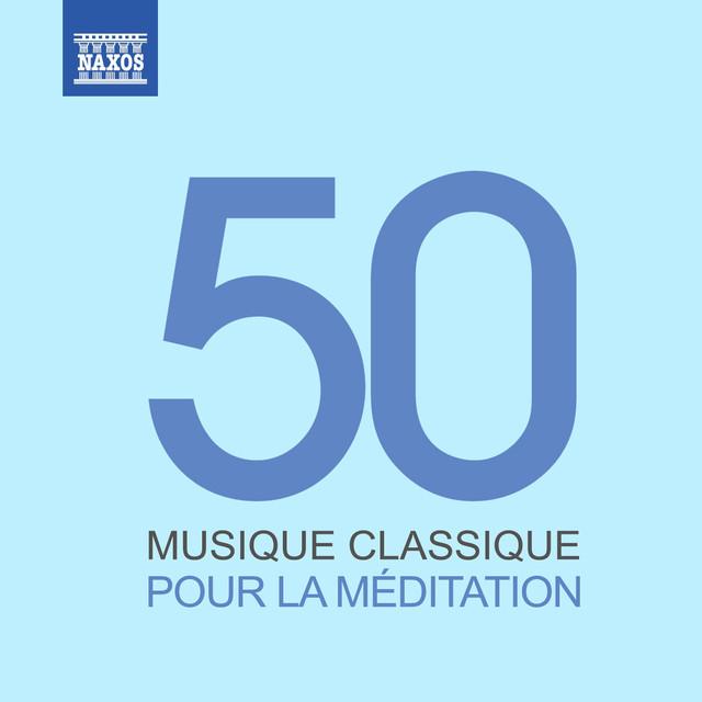 Musique classique pour la méditation