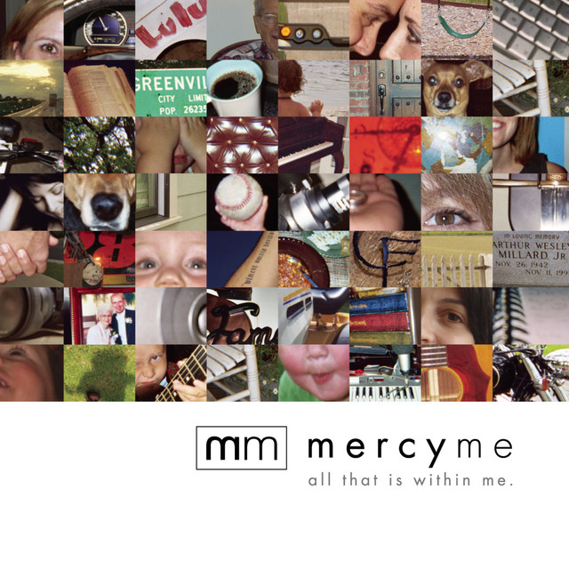 Lifer Mercyme: All That Is Within Me By MercyMe On Spotify