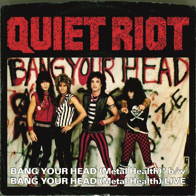Quiet Riot Bang Your Head (Metal Health) (Digital 45) album cover