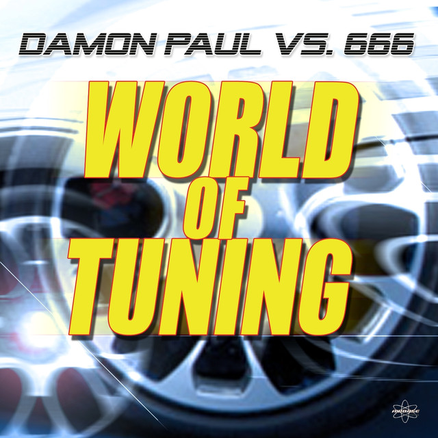 World of Tuning (Damon Paul vs. 666 ) (Special 2K15 Edition)