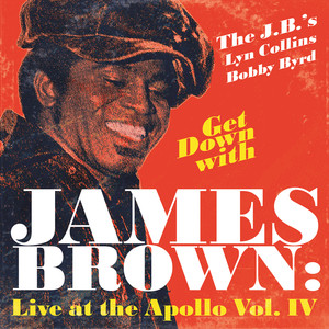 Get Down With James Brown: Live At The Apollo Vol. IV album