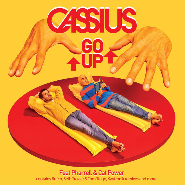Go up (Butch Remix) -  Cassius ft. Cat Power & Pharrell Williams