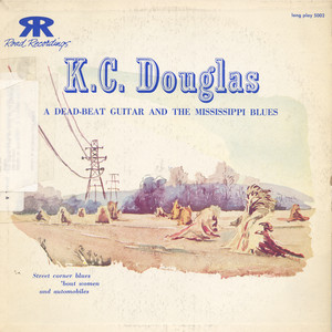K.C. Douglas: A Dead Beat Guitar and the Mississippi Blues album