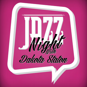 Jazz Night with Dakota Staton