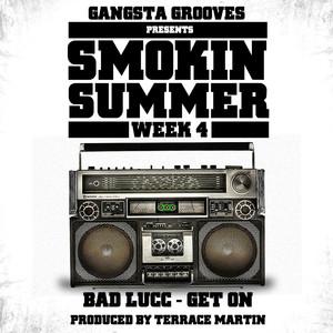 Gangsta Grooves presents: Smokin Summer Week 4