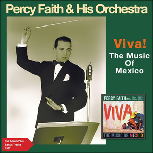 Viva! The Music of Mexico (Full Album Plus Bonus Tracks 1957) album