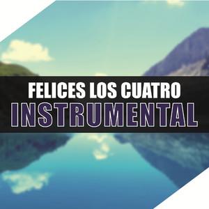 Felices Los Cuatro (Instrumental) Albümü